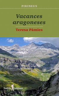 Vacances Aragoneses - Teresa Pamies