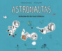 ASTRONAUTAS (BITACORA DE UN VIAJE ESPACIAL)