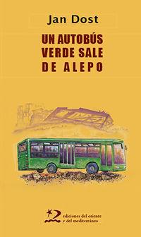 AUTOBUS VERDE SALE DE ALEPO, UN