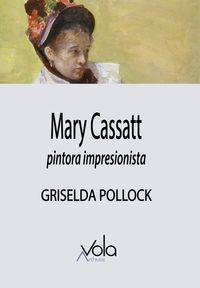 MARY CASSATT - PINTORA IMPRESIONISTA