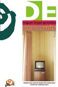MODO AVION (PREMIO MAX AUB DE TEATRO EN CASTELLANO DE LA CIUTAT DE VALENCIA 2019)