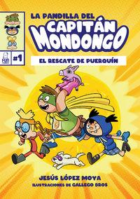 PANDILLA DEL CAPITAN MONDONGO, LA - EL RESCATE DE PUERQUIN