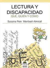 LECTURA Y DISCAPACIDAD - QUE, QUIEN Y COMO