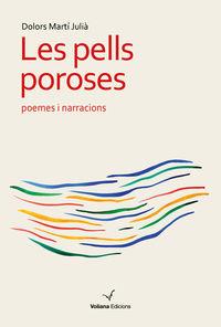 PELLS POROSES, LES - POEMES I NARRACIONS