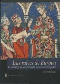 RAICES DE EUROPA, LAS