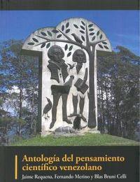 ANTOLOGIA DEL PENSAMIENTO CIENTIFICO VENEZOLANO