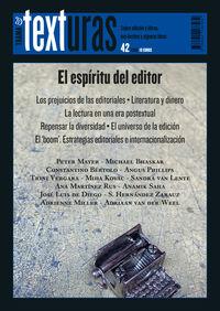 TEXTURAS 42 - EL ESPIRITU DEL EDITOR