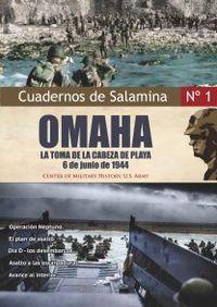 OMAHA - LA TOMA DE LA CABEZA DE LA PLAYA 6 DE JUNIO DE 1944