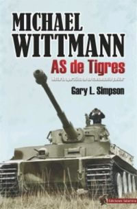 MICHAEL WITTMANN - AS DE TIGRES
