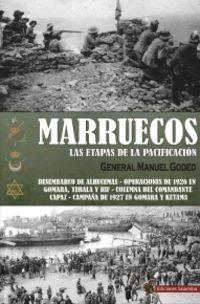 MARRUECOS - LAS ETAPAS DE LA PACIFICACION