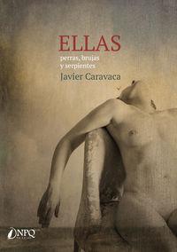 ELLAS - PERRAS, BRUJAS Y SERPIEMTES