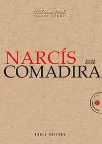 NARCIS COMADIRA TEATRE (1989-2020)