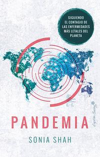 Pandemia - Sonia Shah