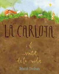CARLOTA I EL SENTIT DE LA VIDA, LA