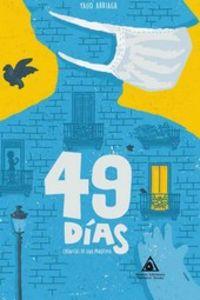 49 DIAS - CRONICA DE UNA CUARENTENA