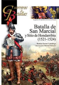 BATALLA DE SAN MARCIAL Y SITIO DE HONDARRIBIA (1521-1524)