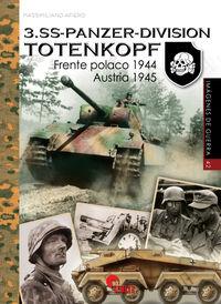 3. SS-PANZER-DIVISION TOTENKOPF - FRENTE POLACO 1944. AUSTRIA 1944