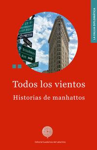 TODOS LOS VIENTOS - HISTORIAS DE MANHATTOS