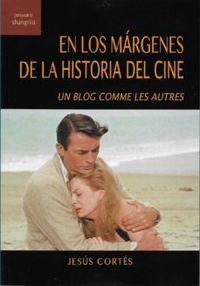 EN LOS MARGENES DE LA HISTORIA DEL CINE - IN BLOG COMME LES AUTRES