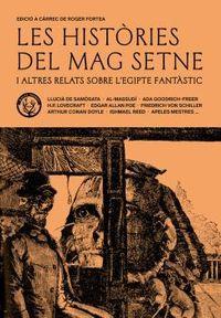 HISTORIES DEL MAG SETNE I ALTRES RELATS DE L'EGIPTE FANTASTIC, LES