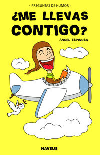 ¿ME LLEVAS CONTIGO? - PREGUNTAS DE HUMOR