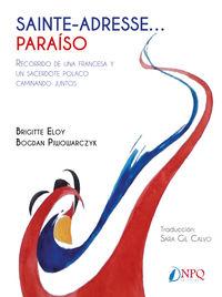SAINTE-ADRESSE. .. PARAISO - RECORRIDO DE UNA FRANCESA Y UN SACERDOTE POLACO CAMINANDO JUNTOS