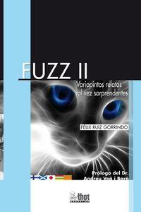 FUZZ II - VARIOPINTOS RELATOS TAL VEZ SORPRENDENTES
