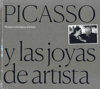 PICASSO Y LAS JOYAS DE ARTISTA =P ICASSO ET LES BIJOUX D'ARTISTE