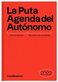 LA PUTA AGENDA DEL AUTONOMO 2022 - UN ARMA DE DESTRUCCION MAS IVA