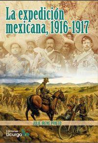 EXPEDICION MEXICANA, LA 1916-1917