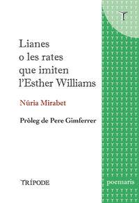 LIANES O LES RATES QUE IMITEN L'ESTHER WILLIAMS