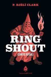 RING SHOUT - CANTIC RITUAL
