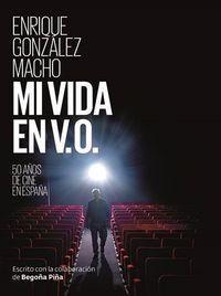 MI VIDA EN V. O. - 50 AÑOS DE CINE ESPAÑOL