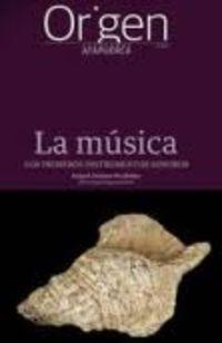 ORIGEN 17 - LA MUSICA