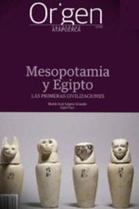 ORIGEN 19 - MESOPOTAMIA Y EGIPTO - LAS PRIMERAS CIVILIZACIONES