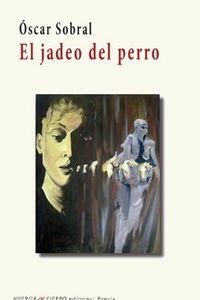 JADEO DEL PERRO, EL