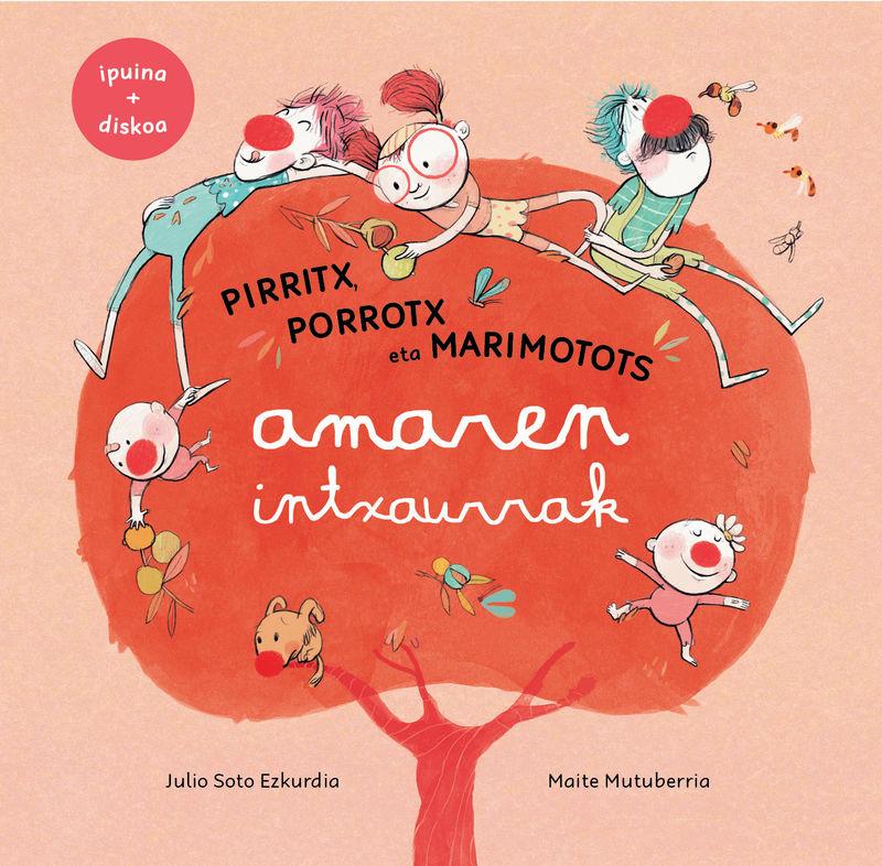 (LIB+CD) AMAREN INTXAURRAK - PIRRITX, PORROTX ETA MARIMOTOTS