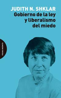 GOBIERNO DE LA LEY Y LIBERALISMO DEL MIEDO