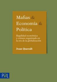 MAFIAS, ECONOMIA Y POLITICA