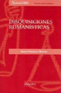 DISQUISICIONES ROMANISTICAS