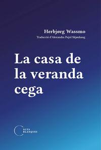 CASA DE LA VERANDA CEGA, LA