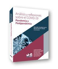 ANALISIS Y REFLEXIONES SOBRE EL COVID-19 - PANDEMIA Y POSTPANDEMIA