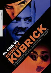 CINE DE STANLEY KUBRICK, EL