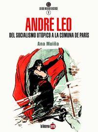 ANDRE LEO - DEL SOCIALISMO UTOPICO A LA COMUNA DE PARIS