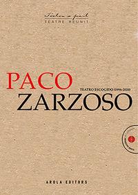 paco zarzoso teatro escogido (1966-2020) - Paco Zarzoso