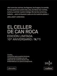 CELLER DE CAN ROCA, EL (ED. LIMITADA 10º ANIVERSARIO Nº 1)