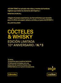 COCTELES & WHISKY (ED. LIMITADA 10º ANIVERSARIO Nº 3)