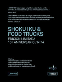 SHOKU IKU & FOOD TRUCKS (ED. LIMITADA 10º ANIVERSARIO Nº 4)