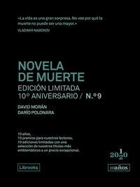 NOVELA DE MUERTE (ED. LIMITADA 10º ANIVERSARIO Nº 9)