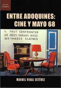ENTRE ADOQUINES - CINE Y MAYO 68